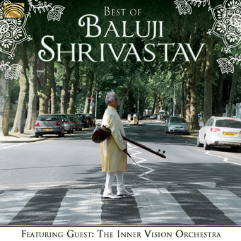 EUCD2695 Best of Baluji Shrivastav - Baluji Shrivastav featuring The InnerVision Orchestra