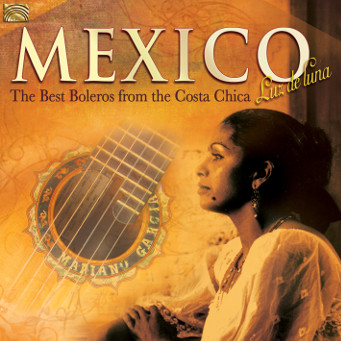 Mexico - The Best Boleros from the Costa Chica - CD Cover.