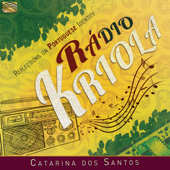 Rádio Kriola - Reflections on Portuguese Identity - CD Cover.