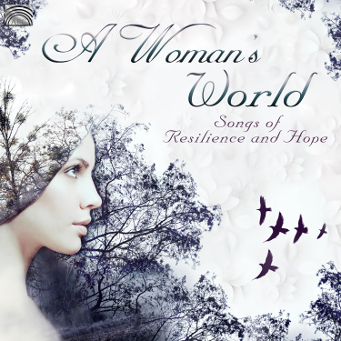A Woman's World – Songs of Resilience & Hope - CD Cover.