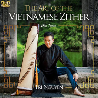 The Art of the Vietnamese Zither - Đàn Tranh - Tri NguyenTri Nguyen - CD Cover.