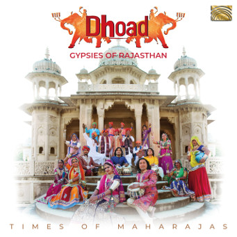 Times of Maharajas – Dhoad Gypsies of Rajasthan - CD Cover.