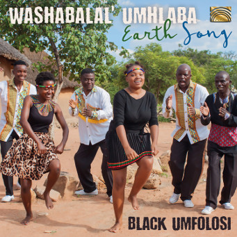 BLACK UMFOLOSI - WASHABALAL' UMHLABA - Earth Song - CD Cover.