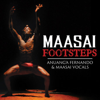 MAASAI FOOTSTEPS – nuang'a Fernando & Maasai Vocals - CD Cover.