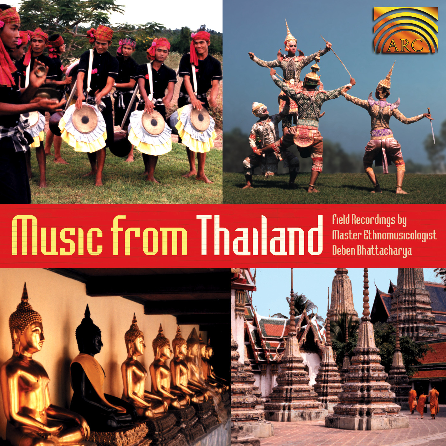 EUCD1557 Music from Thailand - Field Recordings by Deben Bhattacharya