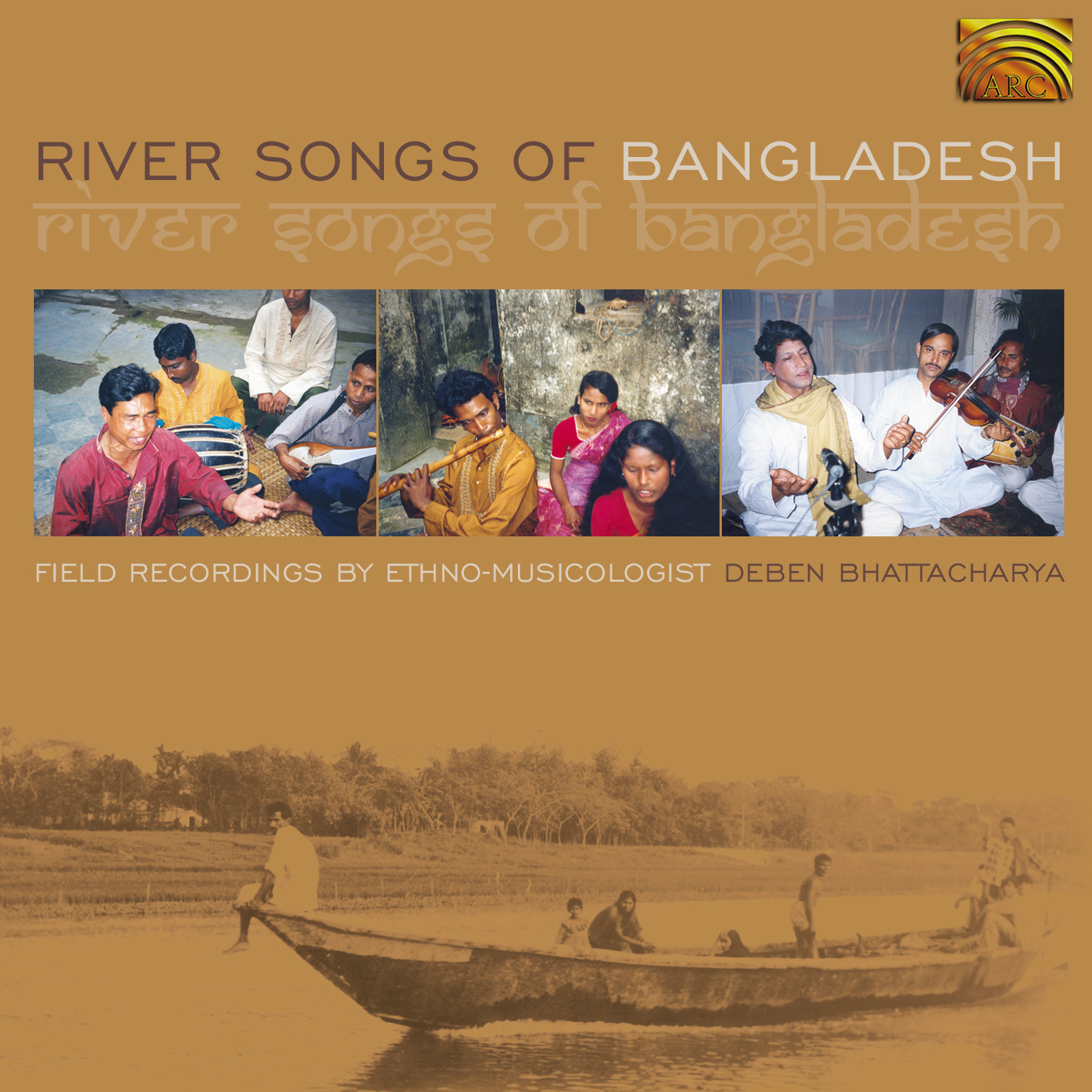 EUCD1675 River Songs of Bangladesh - Field recordings by Deben Bhattacharya