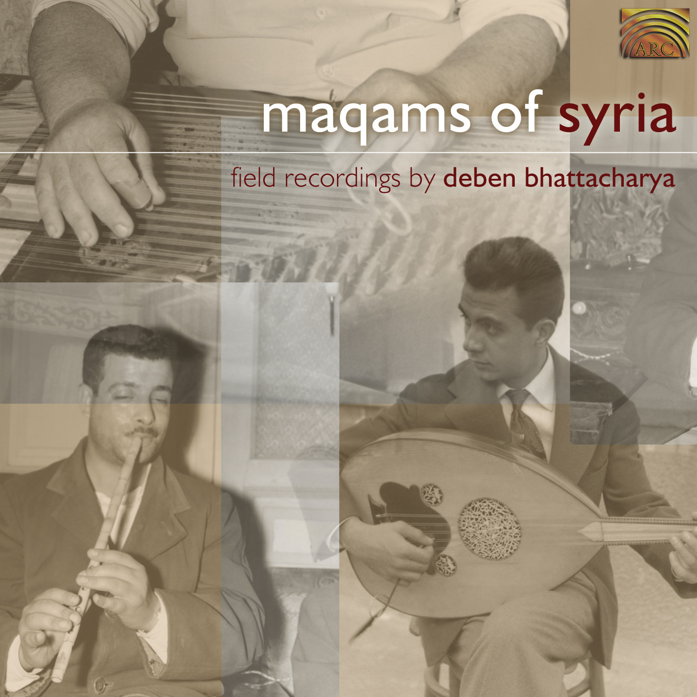 EUCD1765 Maqams of Syria - Field recordings by Deben Bhattacharya