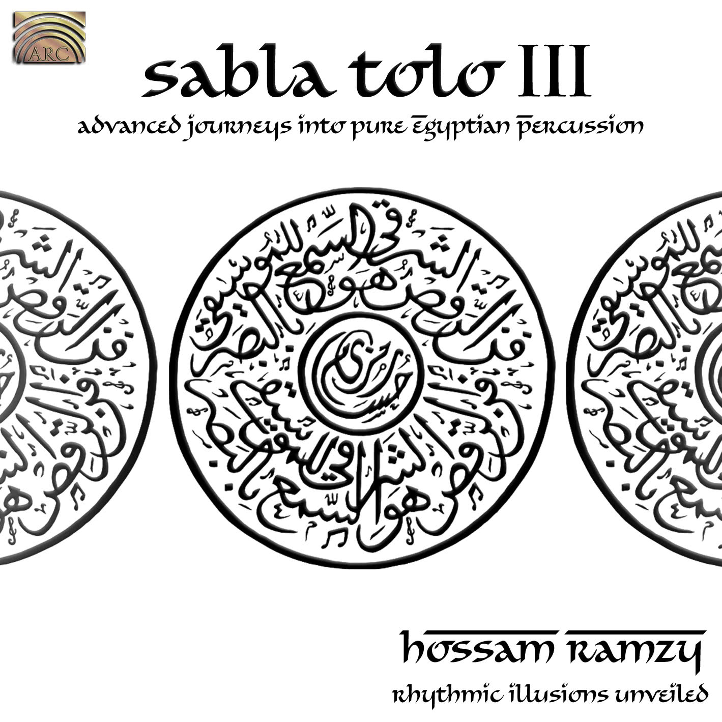 EUCD2158 Sabla Tolo III - Advanced Journeys into Pure Egyptian Percussion