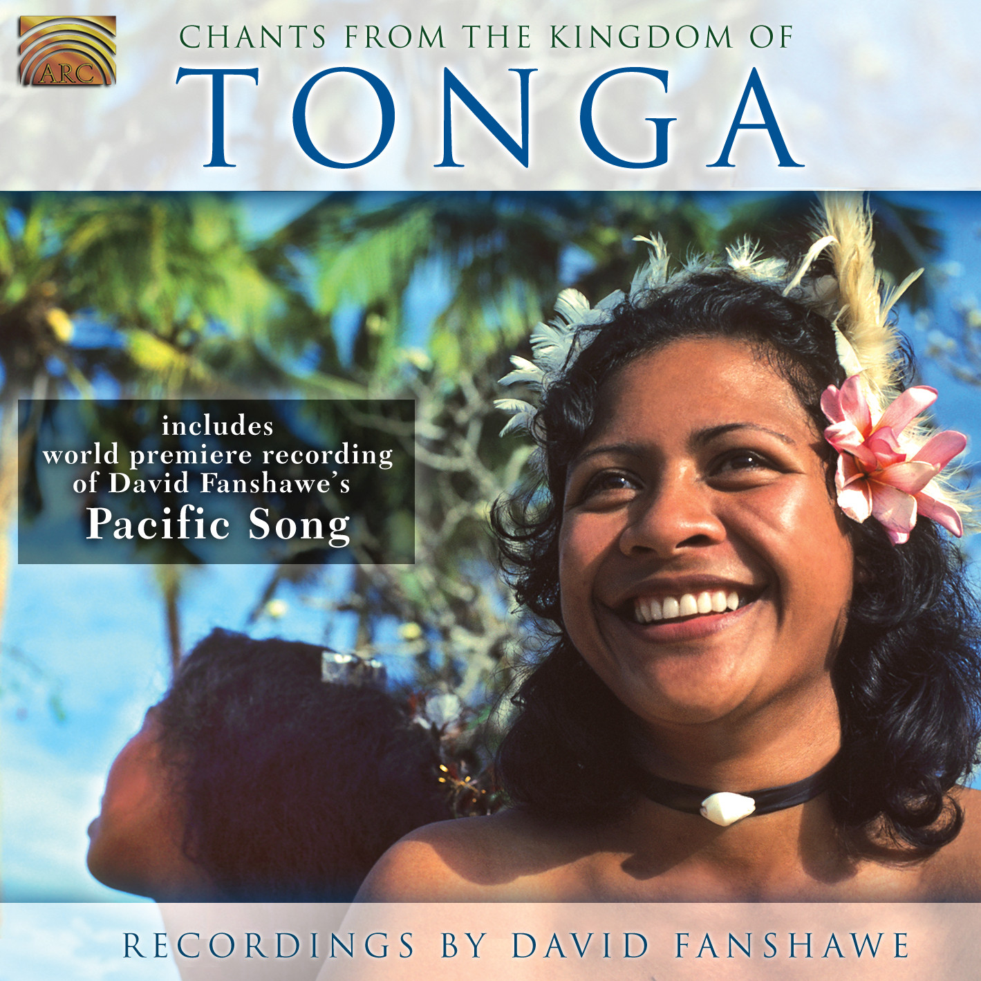 EUCD2159 Chants from the Kingdom of Tonga - Recordings by David Fanshawe
