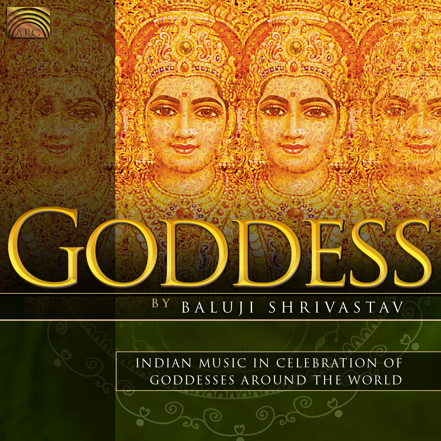 EUCD2283 Goddess - Indian Music in Celebration of Goddesses Around the World