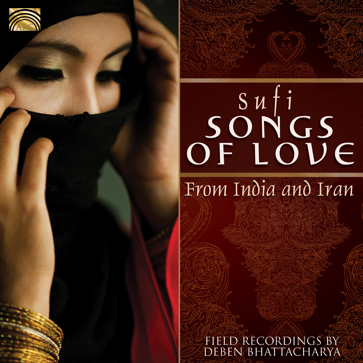 EUCD2436 Sufi Songs of Love, from India and Iran - Field recordings by Deben Bhattacharya