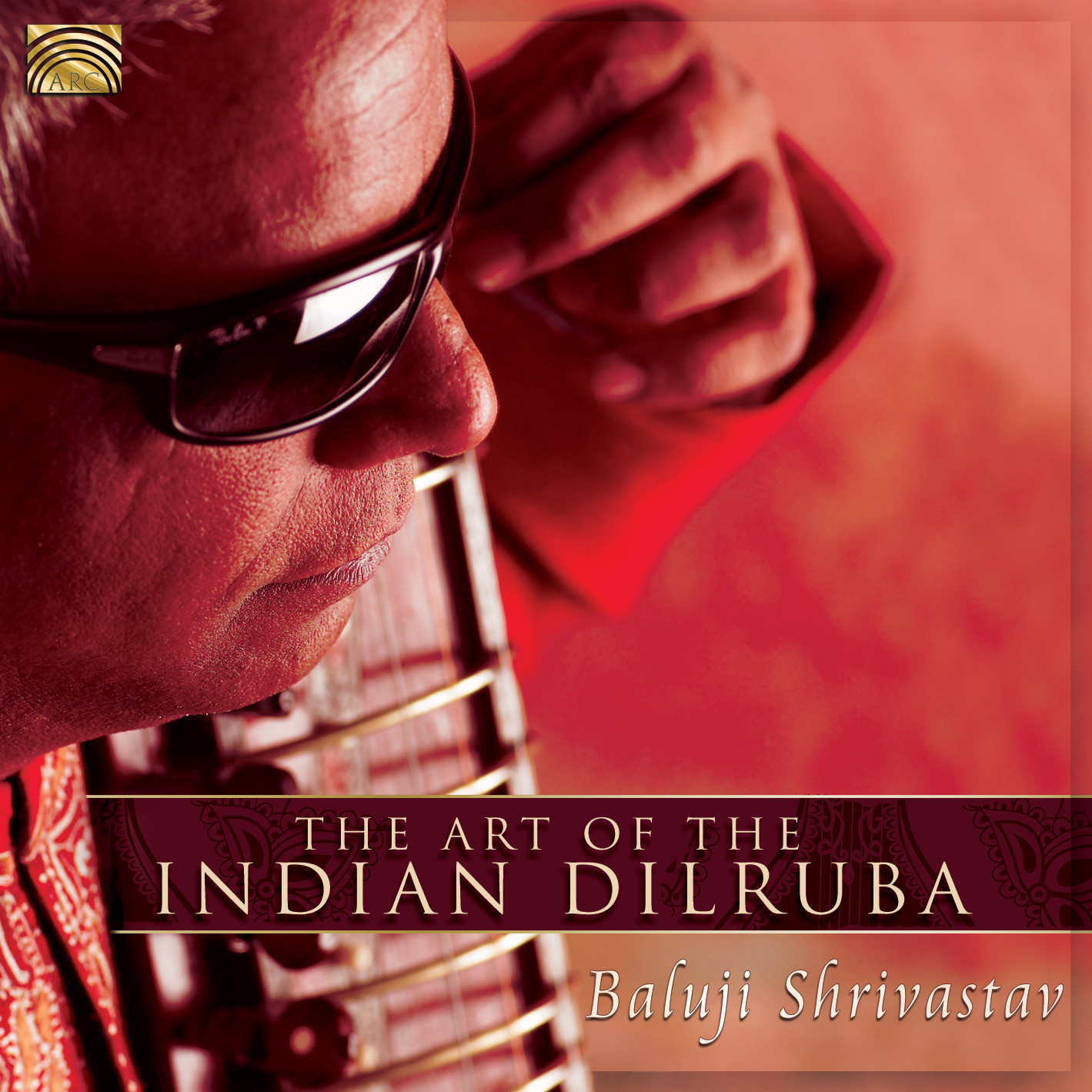 EUCD2446 The Art of the Indian Dilruba