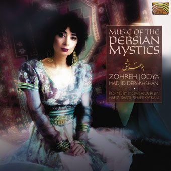 Zohreh Jooya, Madjid Derakhshani � Music of the Persian Mystics