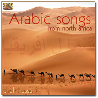 Arabic Songs from North Africa - Chalf Hassan