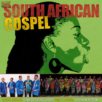 EUCD2005 South African Gospel - Steve Kekana, Soweto Gospel Choir, Solly Mthiya, Youth In Action...