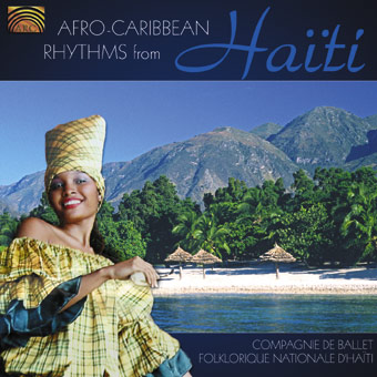 EUCD2006 Afro-Caribbean Rhythms from Ha�ti - Compagnie De Ballet Folklorique Nationale D'Ha�ti