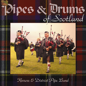 Pipes & Drums of Scotland - Kinross & District Pipe Band