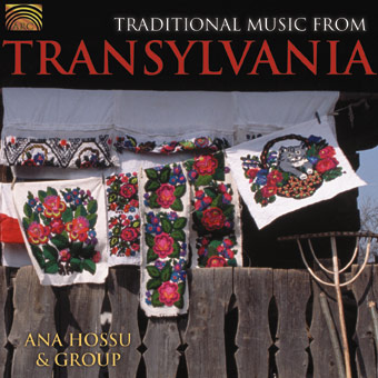 EUCD2017 Traditional Music from Transylvania - Ana Hossu & Group