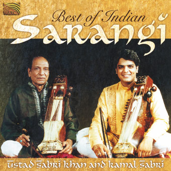 Best of Indian Sarangi - Ustad Sabri Khan and Kamal Sabri
