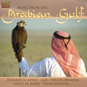 Music from the Arabian Gulf - Humaid Al Jasmi, Saif, Walid Ibrahim, Saeed Al Kaabi, Faraj Ghanim