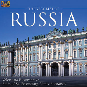 The Very Best of Russia - Valentina Ponomareva, Stars of St. Petersburg, Vitaly Romanov...
