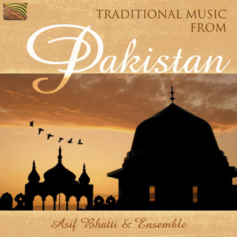 Traditional Music from Pakistan - Asif Bhatti & Ensemble