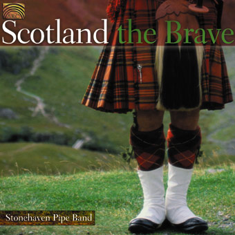 Scotland the Brave - Stonehaven Pipe Band