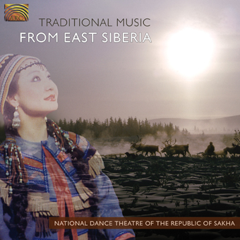 Traditional Music from East Siberia - National Dance Theatre of the Republic of Sakha