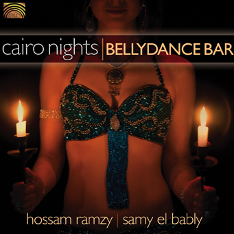 EUCD2101 Cairo Nights - Bellydance Bar - Hossam Ramzy & Samy El Bably