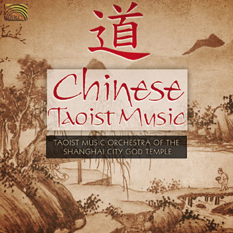 EUCD2104 Chinese Taoist Music � Taoist Music Orchestra of the Shanghai City God Temple