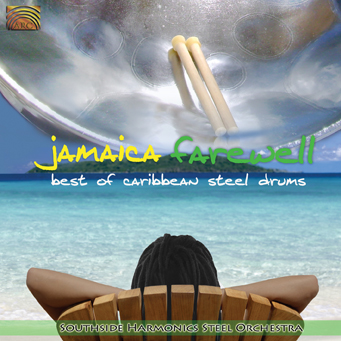 EUCD2263 Jamaica Farewell - Best of Caribbean Steel Drums - Southside Harmonics Steel Orchestra
