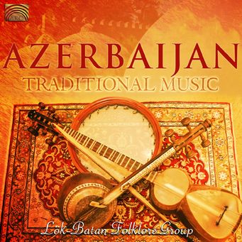 EUCD2318 Lök-Batan Folklore Group - Azerbaijan, Traditional Music