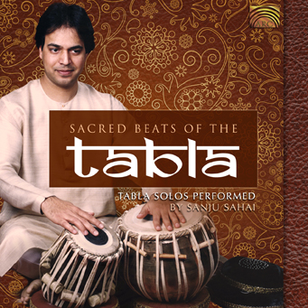EUCD2319 Sacred Beats of the Tabla - Tabla Solos Performed by Sanju Sahai