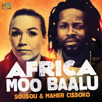 Maher and Sousou Cissoko's album Africa Moo Baalu