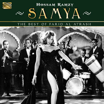 Samya - The Best of Farid Al Atrash - Hossam Ramzy
