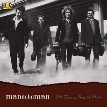 EUCD2498 Old Tunes, Dusted Down - MANdolinMAN