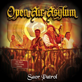 Saor Patrol's Live Album - Open Air Asylum