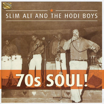 70s Soul - Slim Ali and the Hodi Boys