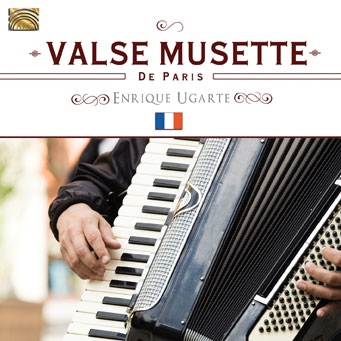 Valse Musette de Paris - Enrique Ugarte