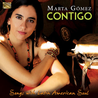 Marta Gomez - Songs with Latin American Soul