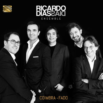 Coimbra – Fado - Ricardo Dias Ensemble