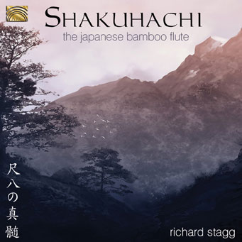 Shakuhachi, the Japanese Bamboo Flute - Richard Stagg