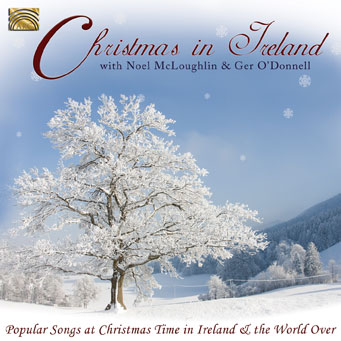 Christmas in Ireland - Noel McLoughlin, Ger O'Donnell