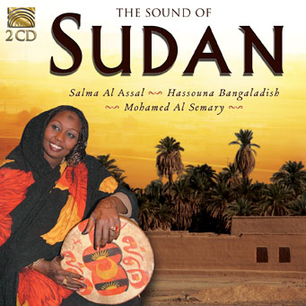 The Sound of Sudan - Salma Al Assal, Hassouna Bangaladish, Mohammed Al Semary