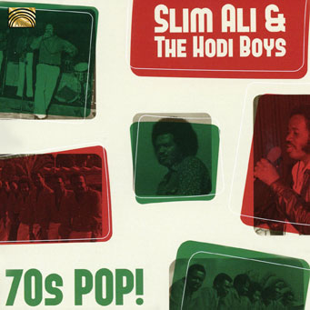 70s Pop - Slim Ali and the Hodi Boys
