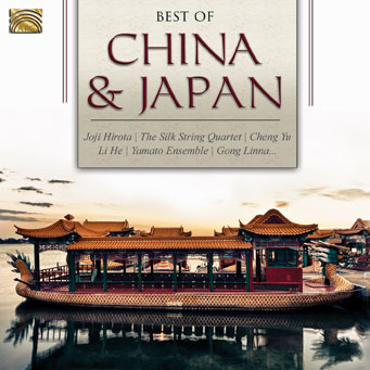 Best of China and Japan - Joji Hirota, Silk String Quartet, Cheng Yu...