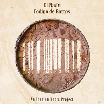 Código de Barros - An Iberian Roots Project - El Naán