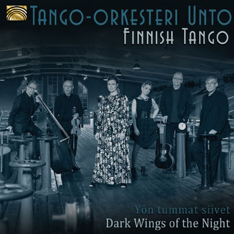 Finnish Tango by Tango-Orkesteri Unto  - Dark Wings of the Night