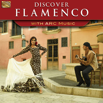 EUCD2576 Discover Flamenco - with ARC Music