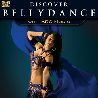 EUCD2587 Discover Bellydance - with ARC Music
